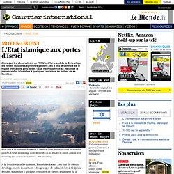 L'Etat islamique aux portes d'Israël