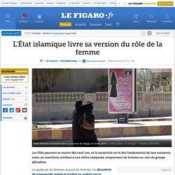 L'État islamique livre sa version du rôle de la femme