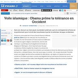 International : Voile islamique : Obama prône la tol
