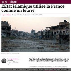 L'État islamique utilise la France comme un leurre