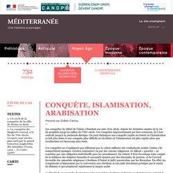 Conquête, islamisation, arabisation- Canopé [ressources] [sources]