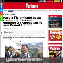 (78) islamisme et communautarisme, enquête à Trappes sur Benoît Hamon