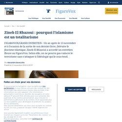 A lire. Zineb El Rhazoui : pourquoi l'islamisme est un totalitarisme