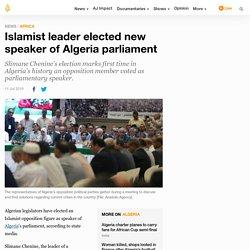 Islamist leader elected new speaker of Algeria parliament