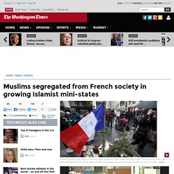 French Islamist mini-states grow into problem out of government control
