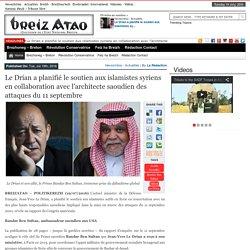 Le Drian a planifié le soutien aux islamistes syriens en collaboration avec l'architecte saoudien des attaques du 11 septembre