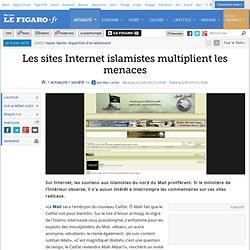 Les sites Internet islamistes multiplient les menaces