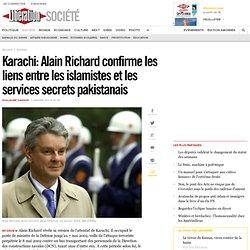 Karachi: Alain Richard confirme les liens entre les islamistes et les services