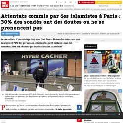 Attentats commis par des islamistes à Paris : 30% des sondés ont des doutes ou ne se prononcent pas