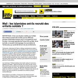 Mali : les islamistes ont-ils recruté des enfants soldats ?