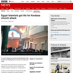 Egypt Islamists get life for Kerdasa church attack - BBC News