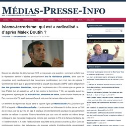 Islamo-terrorisme: qui est « radicalisé » d'après Malek Boutih ?