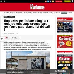 Experts en islamologie : nos comiques croupiers ne font pas dans le détail !