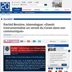 Rachid Benzine, islamologue: «Daesh instrumentalise un verset du Coran dans son communiqué»