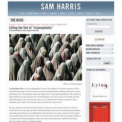 "Lifting the Veil of ""Islamophobia"" : A Conversation with Ayaan Hirsi Ali"