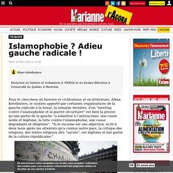 Islamophobie ? Adieu gauche radicale !