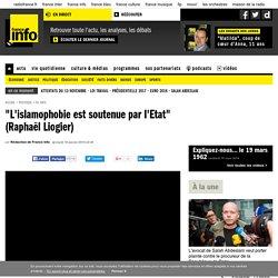 """""""L'islamophobie est soutenue par l'Etat"""" (Raphaël Liogier)"""