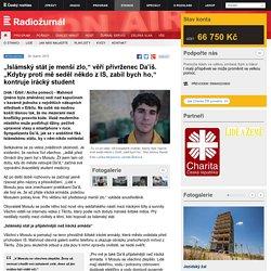 """""""Islámský stát je menší zlo,"""" věří přívrženec Da'iš. """"Kdyby proti mě seděl někdo z IS, zabil bych ho,"""" kontruje irácký student"""
