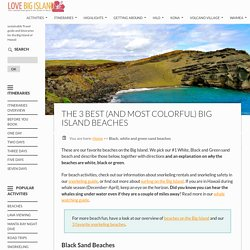 Top 3 best Big Island beaches (in 3 colors)