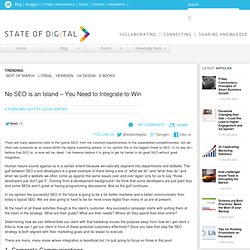 No SEO is an island – You need to integrate to win