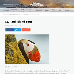 St. Paul Island Tour - Outdoor Photographer
