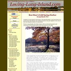 Ron Shaw's Long Island & Cold Spring Harbor Pictures