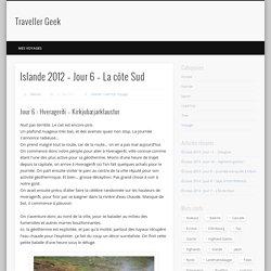 Islande 2012 – Jour 6 – La côte Sud