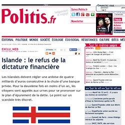 Islande : le refus de la dictature financière