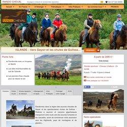 ISLANDE Geysir et Gulfoss - voyage à cheval et randonnées - RANDO CHEVAL