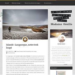 Islande : Laugavegur, notre trek loupé