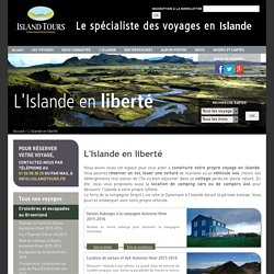 L'Islande en liberté Voyage en Islande ISLAND TOURS
