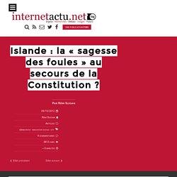 """Islande : la """"sagesse des foules"""" au secours de la Constitution"""