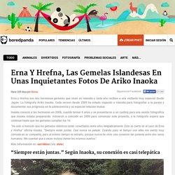 Erna Y Hrefna, Las Gemelas Islandesas En Unas Inquietantes Fotos De Ariko Inaoka