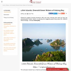 1,600 Islands, Emerald Green Waters of Halong Bay