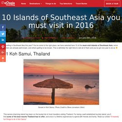 10 Islands of Southeast Asia you must visit in 2016