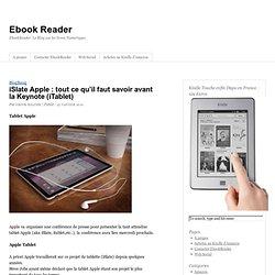 iSlate Apple : tout ce qu'il faut savoir avant la Keynote (iTabl