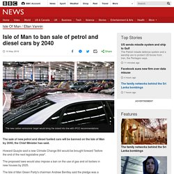 Isle of Man to ban sale of petrol and diesel cars by 2040