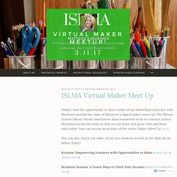 ISLMA Virtual Maker Meet Up – Mattson's Musings