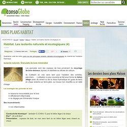 Habitat. Les isolants naturels et écologiques (4)