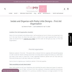 Isolate and Organise with Pretty Little Designs - First Aid Organisati– Pretty Little Designs Pty Ltd
