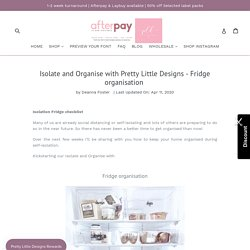 Isolate and Organise with Pretty Little Designs - Fridge organisation– Pretty Little Designs Pty Ltd