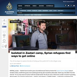 Isolated in Camp, Syrians Desperate to Get Online