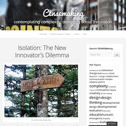 Isolation: The New Innovator's Dilemma