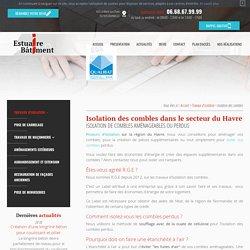 Isolation des combles à Ecrainville, Le Havre, Fécamp