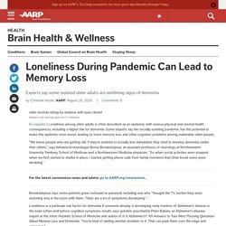 Isolation During Quarantine May Worsen Brain Health