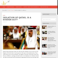 Isolation of Qatar, Is a sudden act?