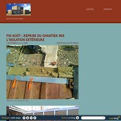 Fin Août : Reprise du chantier par l'isolation extérieure - Ma maison container