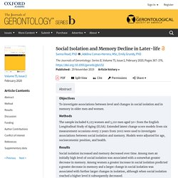 Social Isolation and Memory Decline in Later-life