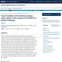Social isolation and loneliness among older adults in the context of COVID-19: a global challenge