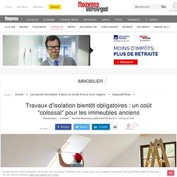 """Travaux d'isolation bientôt obligatoires : un coût """"colossal"""" pour les immeubles anciens"""